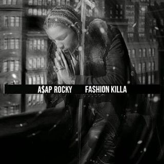 A$ap Rocky - Fashion Killa