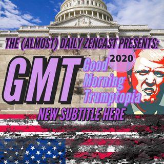 GMT - Good Morning Trumptopia