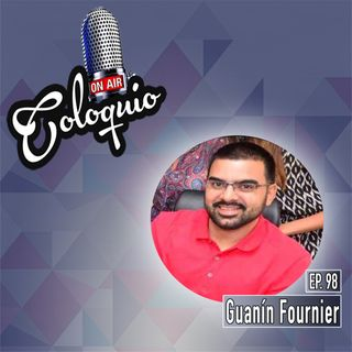 Episodio 98 Guanín Fournier