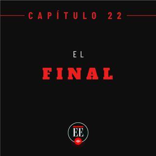 Capítulo 22 (El Final)
