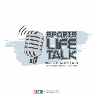 SportsLifeTalk Episode 18