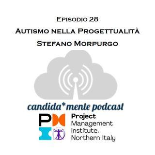 Ep28 Stefano Morpurgo - Autismo e progettualità
