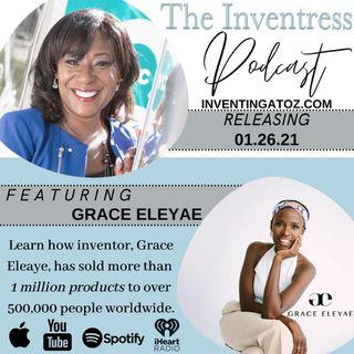 Episode 86- Grace Eleyae (Grace Eleyae Inc)