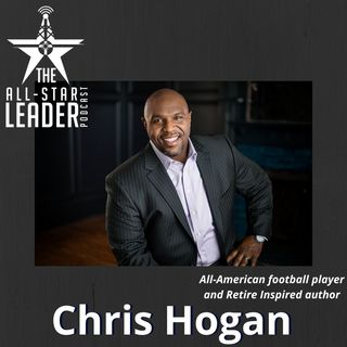 Episode 061 - All-American Football Player and Retire Inspired Author Chris Hogan