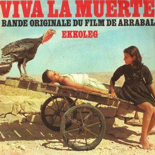 Episode 471: Viva La Muerte (1971)