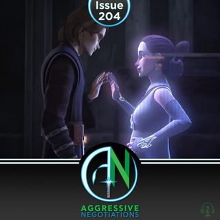 Issue 204: The Anakin Conundrum
