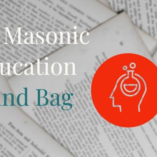 Whence Came You? - 0457 - The Masonic Education Blind Bag