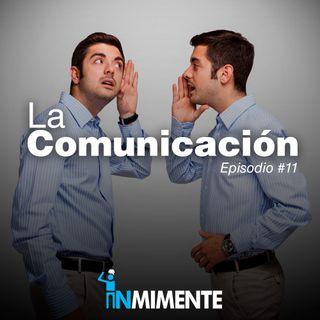 EP 11 - La Comunicación
