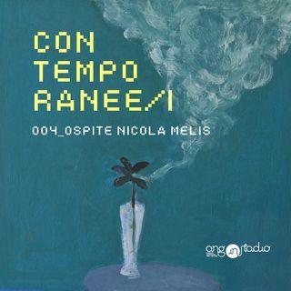 Ep.04 - Con Nicola Melis