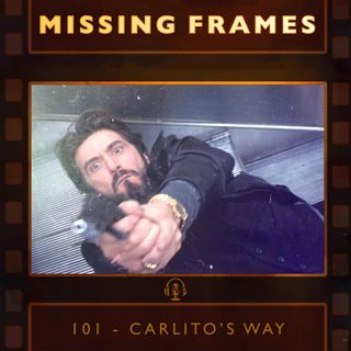 Episode 101 - Carlito's Way
