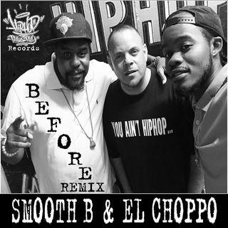 Smooth B - Before - El Choppo RMX