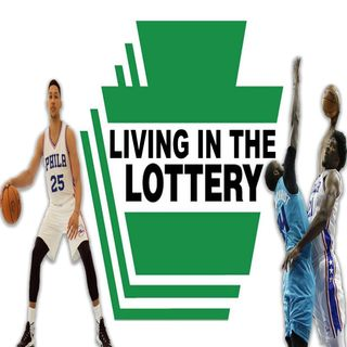 Living In The Lottery 6/19/17 SIXERS GOT THE #1 PICK