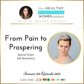 S03 E02: From Pain to Prospering