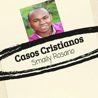 Casos Cristianos - Smaily Rosario
