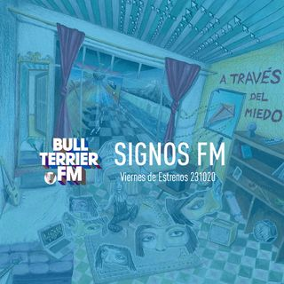 SignosFM #849 Viernes de Estrenos 231020