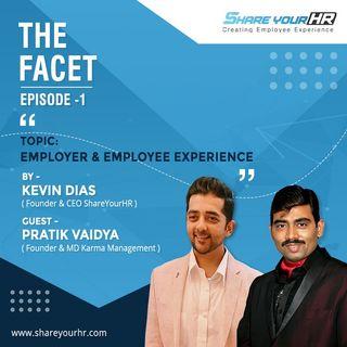 Ep. 01 Employer & Employee Experience with Pratik Vaidya
