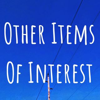 Other Items Of Interest episode 191009