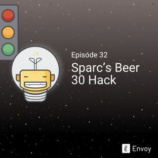 #32 - Sparc's Beer 30 Hack