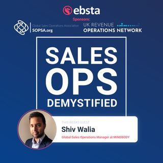 Supporting 1,000 Sales Reps with Shiv Walia, Global Sales Operations Manager at Mindbody