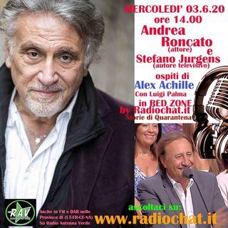 """Andrea Roncato e Stefano Jurgens ospiti di Alex Achille in """"Red Zone"""" by Radiochat.it"""