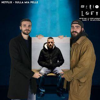 S3E3 Netflix - Sulla Mia Pelle