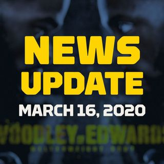 MMA News Update | March 16, 2020