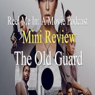 Mini Review: The Old Guard