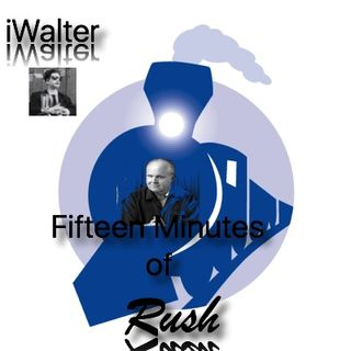 iWalter Fifteen Minutes of Rush
