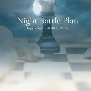 Wednesday 2.24.21 Witchcraft Attacks- Night Battle Plan
