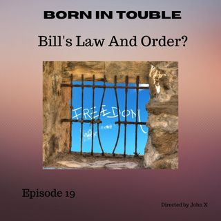 Bill's Law and Order