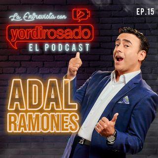 ADAL RAMONES, llegó el MOMENTO DE LA VERDAD
