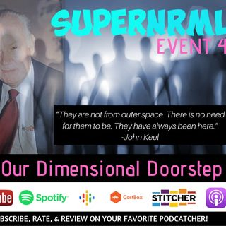 Event 4: At Our Dimensional Doorstep