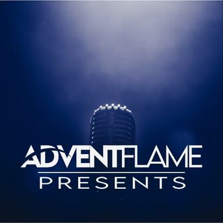 Episode 0 - Advent Flame Presents