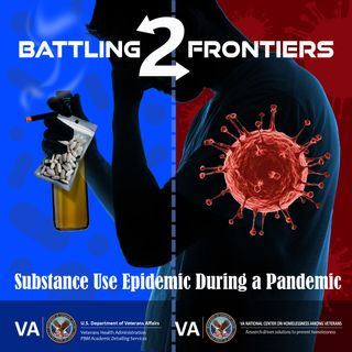 Battling Two Frontiers:  Substance Use Epidemic during a Pandemic