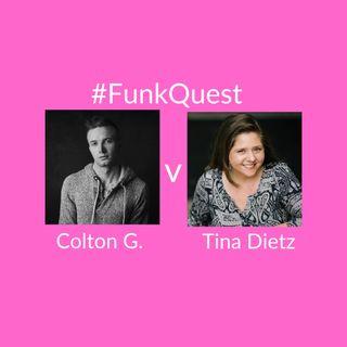 FunkQuest - Season 2 - Episode 9 - Colton Geschwandtner v Tina Dietz