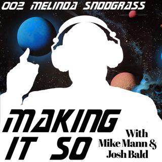 E002 - Melinda Snodgrass outlines her secrets to writing success.