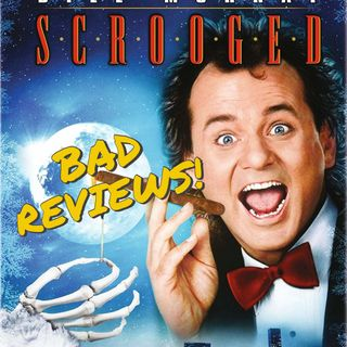 Scrooged - Bad Reviews!