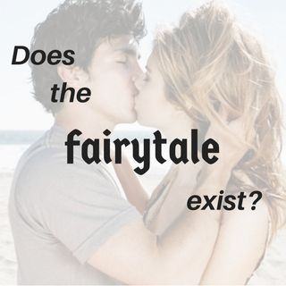 #8 Does the Fairtytale Exist?