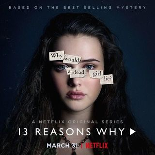 13 Reasons Why: A Review and Reflection