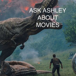 Ask Ashley About Movies