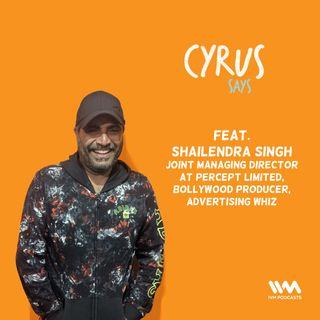 Ep. 513: feat. Shailendra Singh