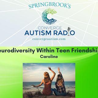 Neurodiversity Within Teen Friendships