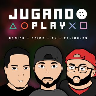 Jugando Play #1 - PS5, HBO Max, Fire Force, Last of Us 2