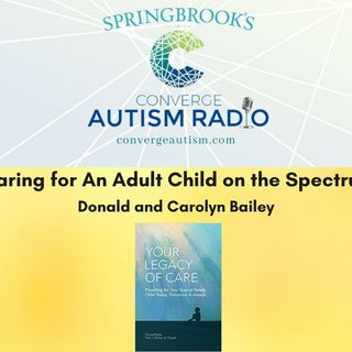 Caring for An Adult Child on the Spectrum
