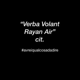 Verba Volant Rayan Air