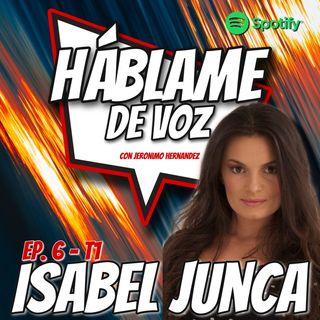 HDV Ep. 06 - SIN FRONTERAS con Isabel Junca