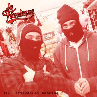 14 - Terroristas del podcasting
