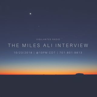 The Miles Ali Interview.