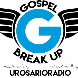 GOSPEL BREAK UP