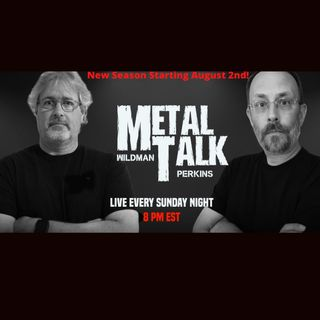 Metal Talk Live! S01, E04 7/5/2020